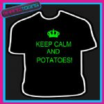 KEEP CALM POTATOES  KEITH LEMON FUNNY TSHIRT